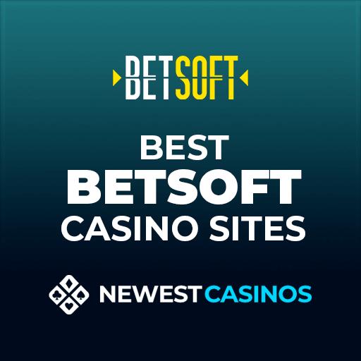 BetSoft Gaming Casino Sites