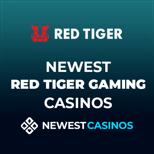 Newest Red Tiger Gaming Casinos
