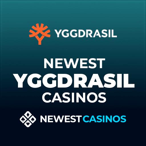 Newest Yggdrasil Casinos